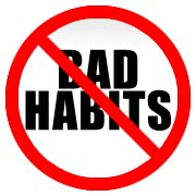 Change one Bad Habit at a Time